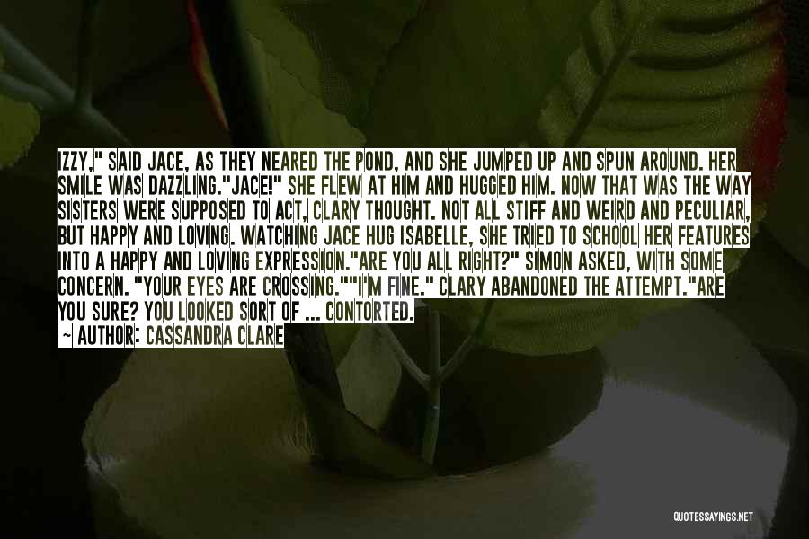 Loving His Smile Quotes By Cassandra Clare