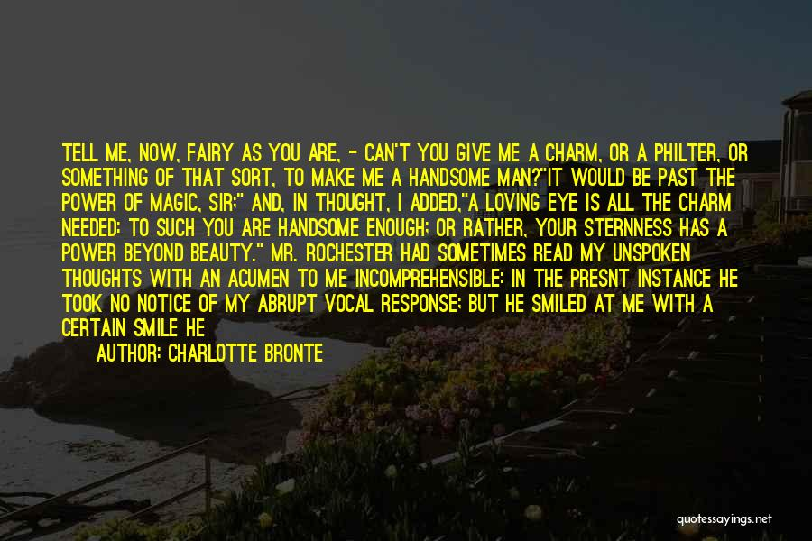 Loving His Smile Quotes By Charlotte Bronte