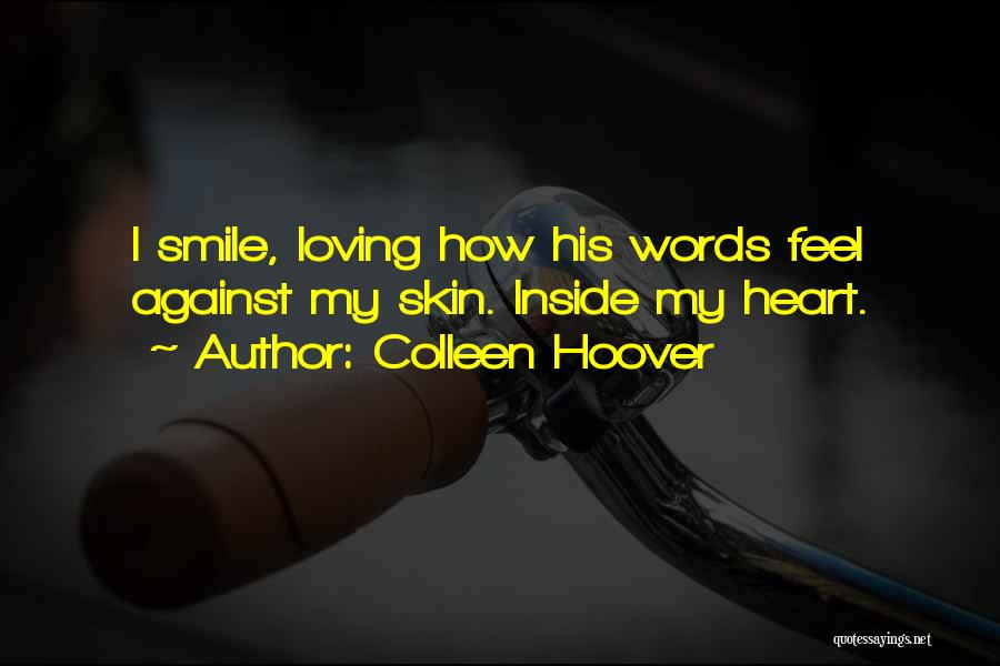 Loving His Smile Quotes By Colleen Hoover