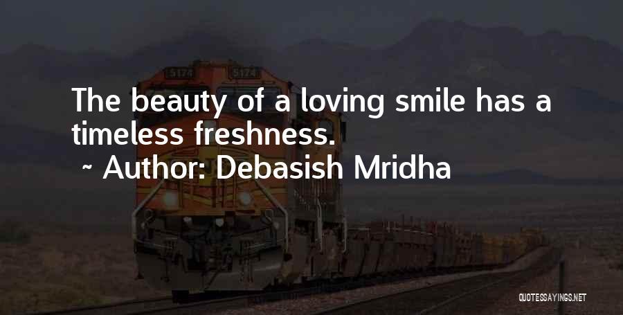 Loving His Smile Quotes By Debasish Mridha