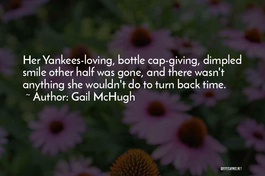 Loving His Smile Quotes By Gail McHugh