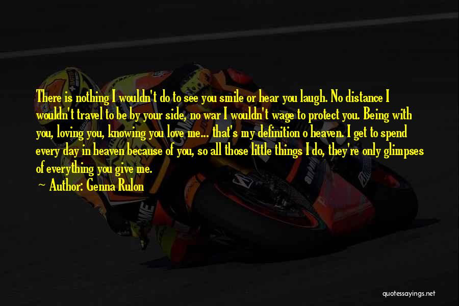 Loving His Smile Quotes By Genna Rulon