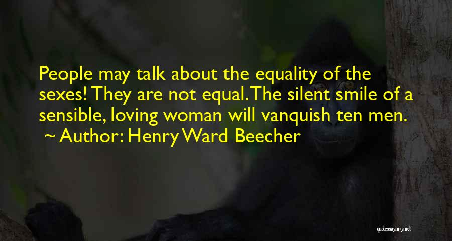 Loving His Smile Quotes By Henry Ward Beecher