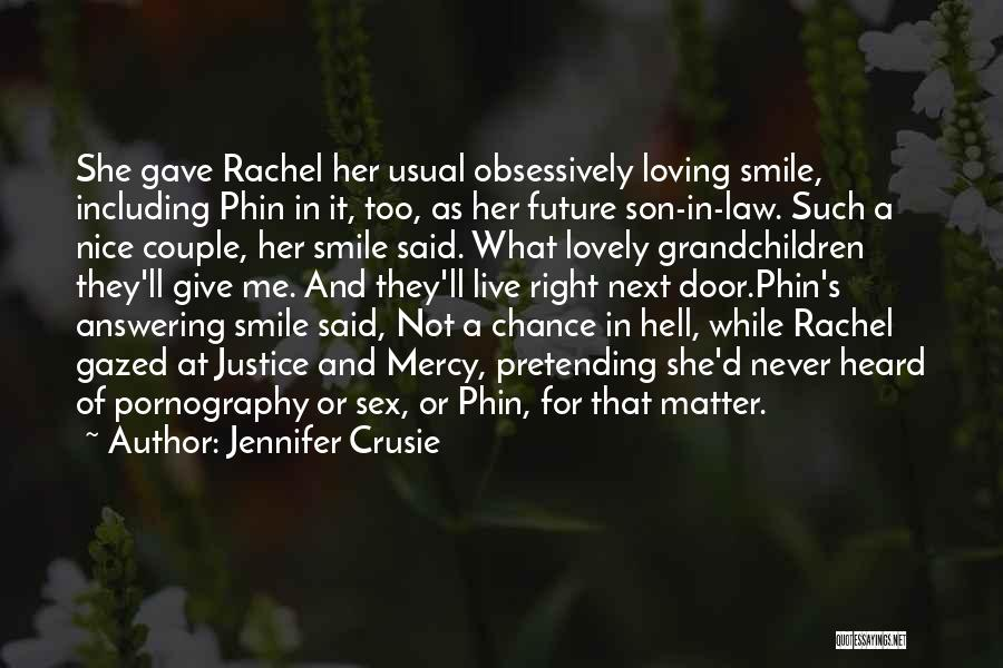 Loving His Smile Quotes By Jennifer Crusie