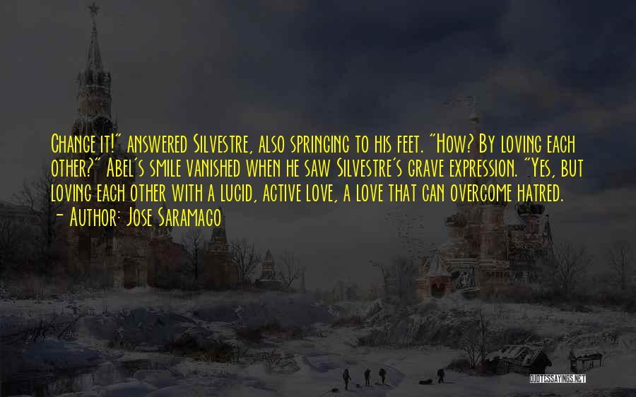Loving His Smile Quotes By Jose Saramago