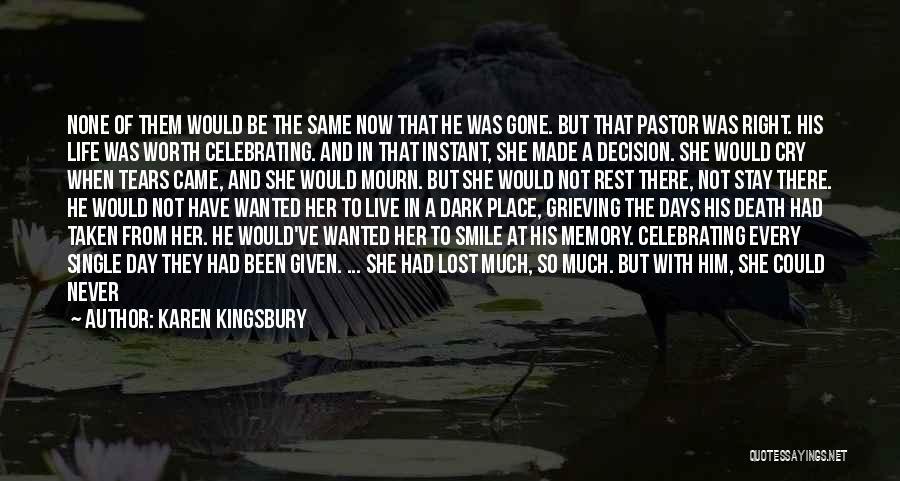 Loving His Smile Quotes By Karen Kingsbury