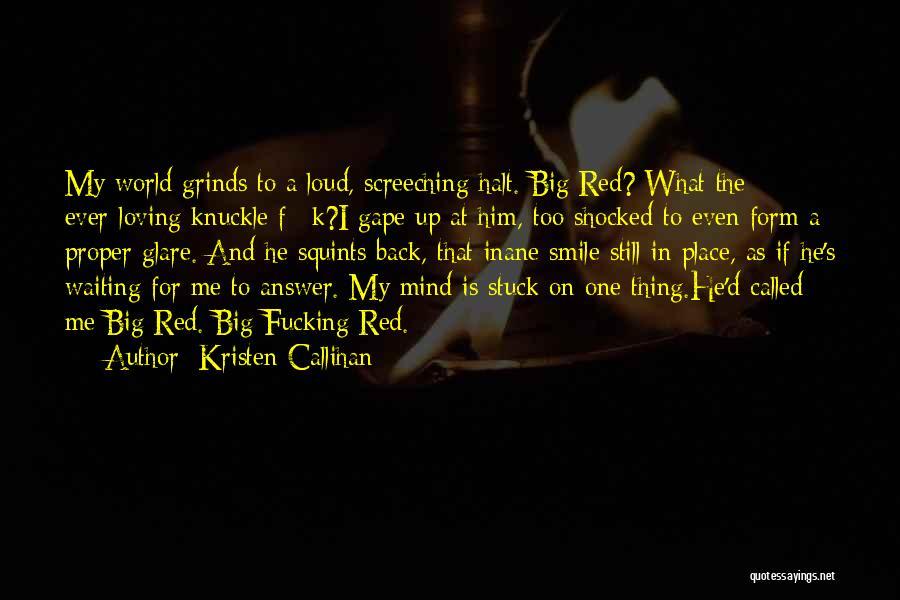 Loving His Smile Quotes By Kristen Callihan