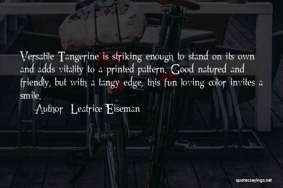 Loving His Smile Quotes By Leatrice Eiseman