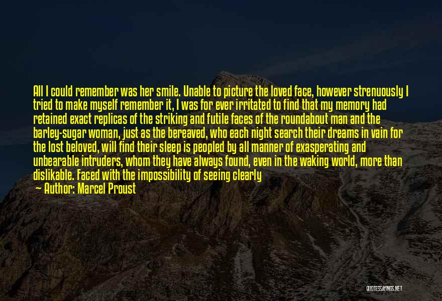 Loving His Smile Quotes By Marcel Proust
