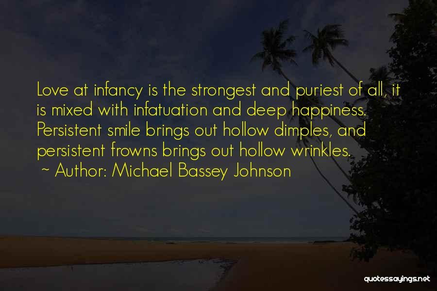 Loving His Smile Quotes By Michael Bassey Johnson