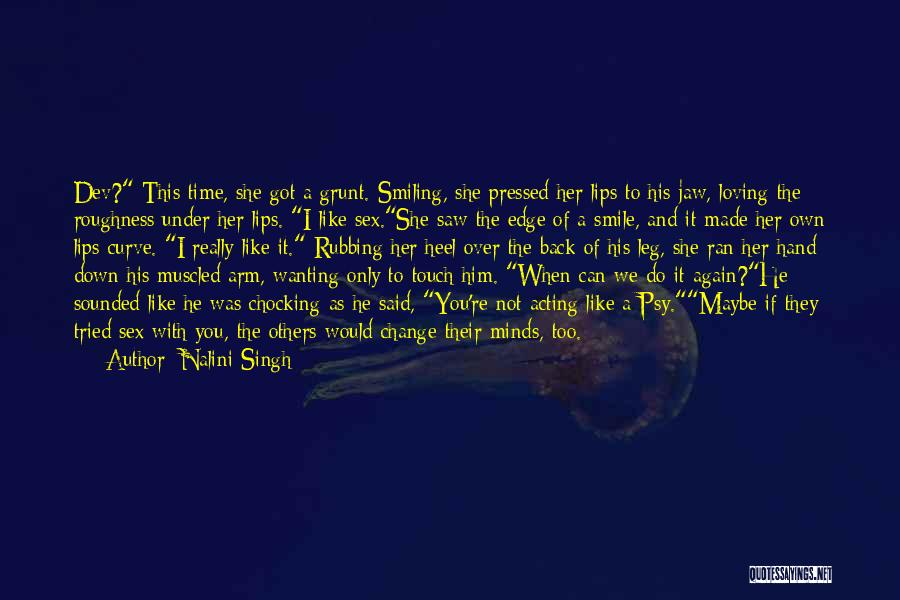 Loving His Smile Quotes By Nalini Singh