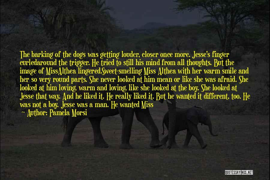 Loving His Smile Quotes By Pamela Morsi