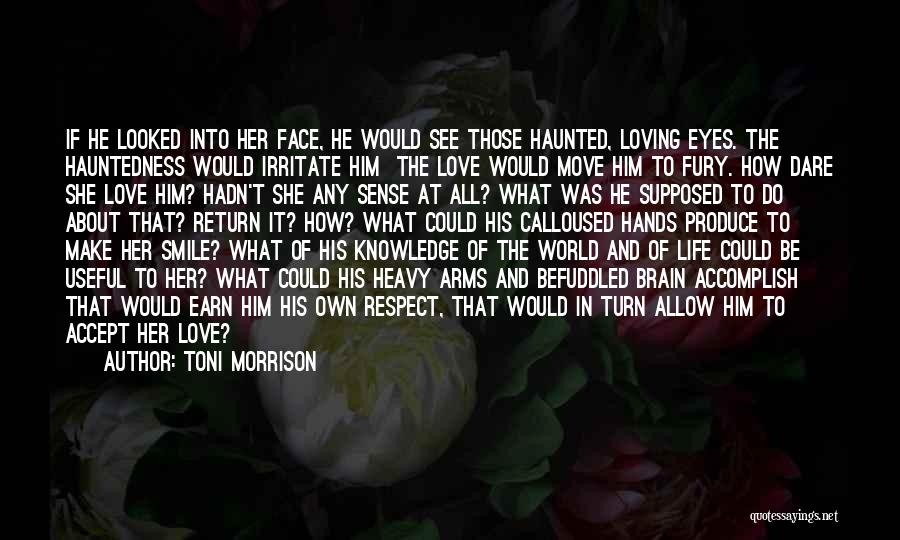 Loving His Smile Quotes By Toni Morrison