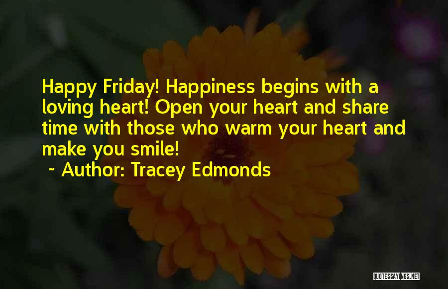 Loving His Smile Quotes By Tracey Edmonds