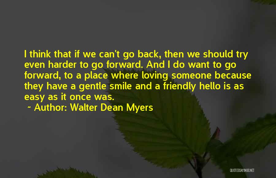 Loving His Smile Quotes By Walter Dean Myers