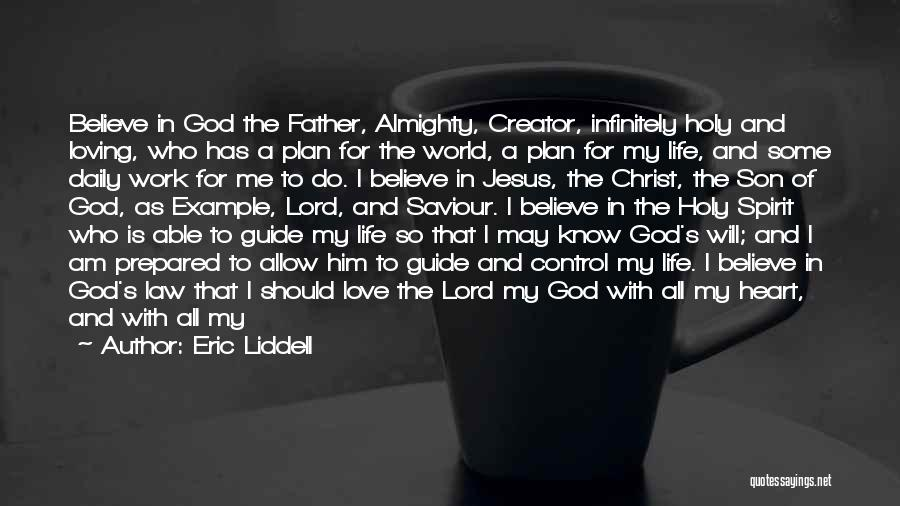Loving Jesus Quotes By Eric Liddell