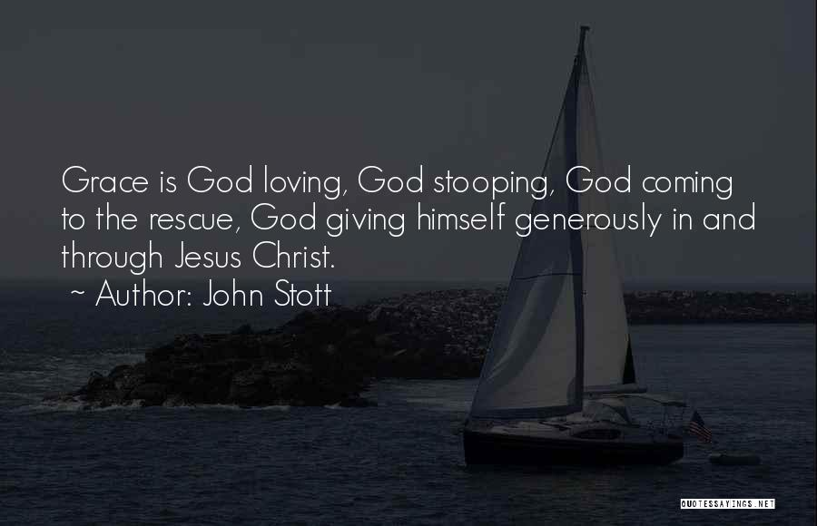 Loving Jesus Quotes By John Stott