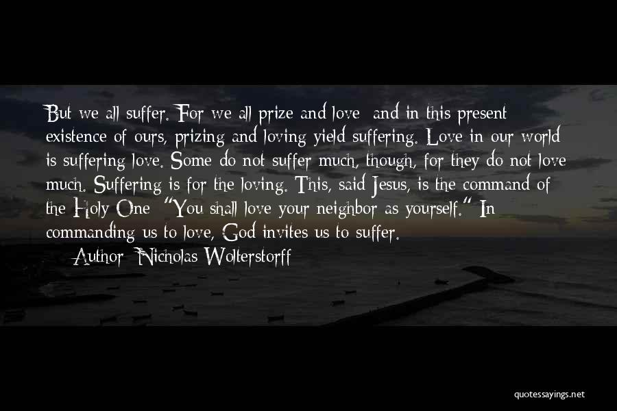 Loving Jesus Quotes By Nicholas Wolterstorff