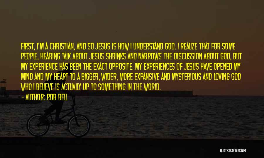Loving Jesus Quotes By Rob Bell