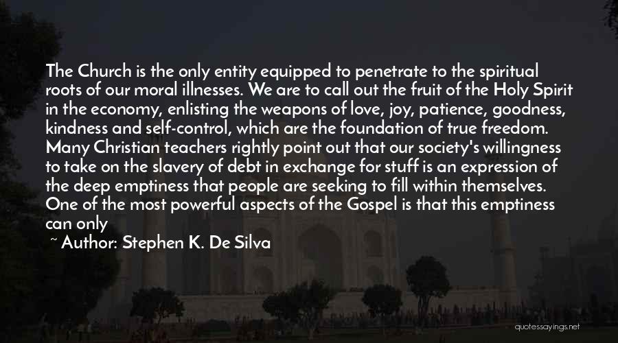 Loving Jesus Quotes By Stephen K. De Silva