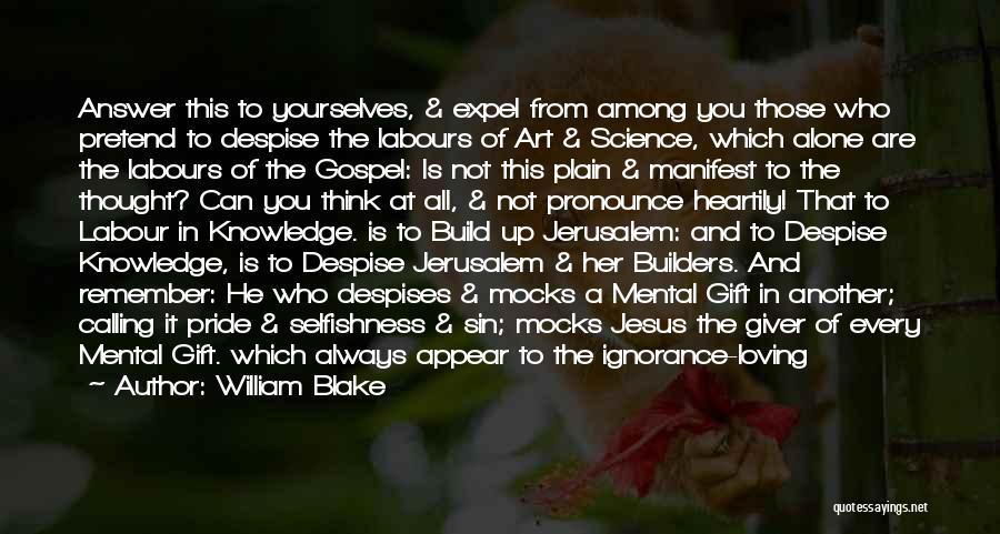 Loving Jesus Quotes By William Blake