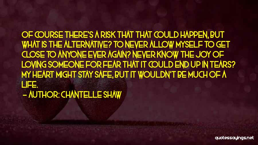 Loving Life Again Quotes By Chantelle Shaw