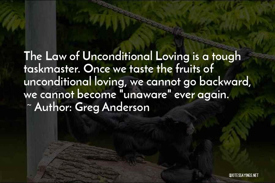 Loving Life Again Quotes By Greg Anderson