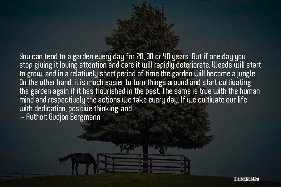 Loving Life Again Quotes By Gudjon Bergmann
