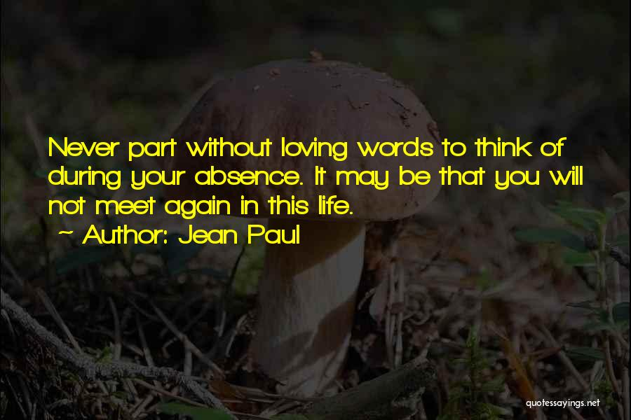 Loving Life Again Quotes By Jean Paul