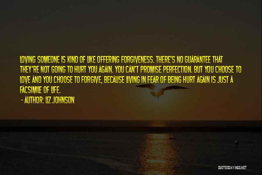 Loving Life Again Quotes By Liz Johnson