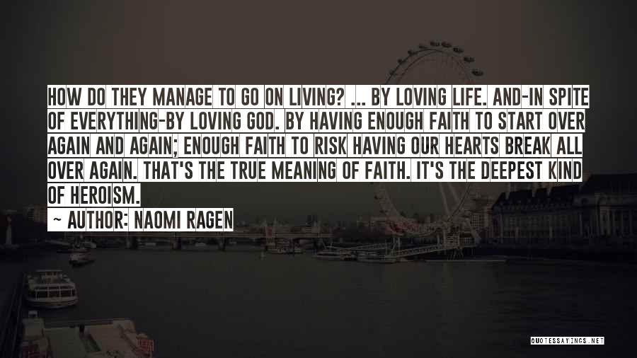 Loving Life Again Quotes By Naomi Ragen