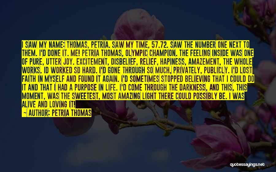 Loving Life Again Quotes By Petria Thomas