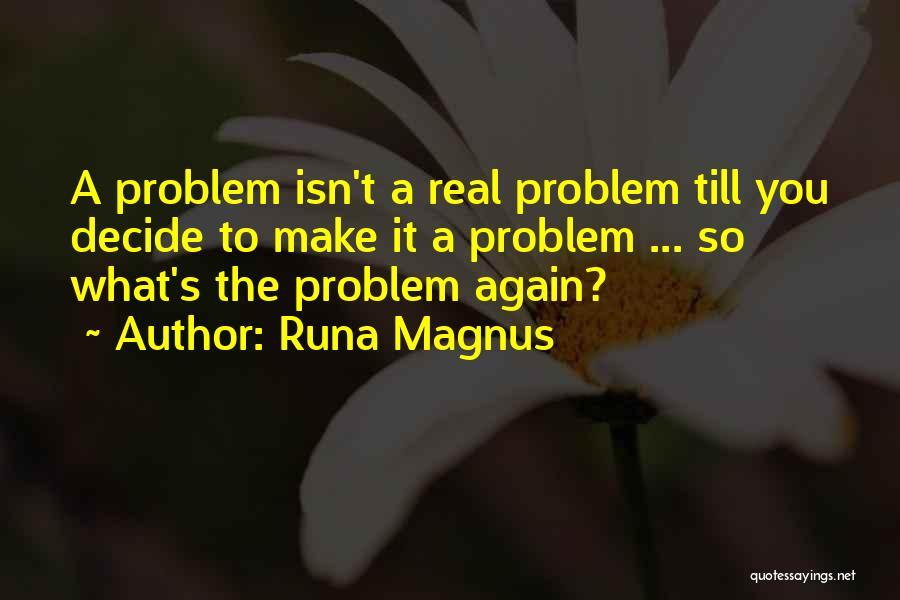 Loving Life Again Quotes By Runa Magnus
