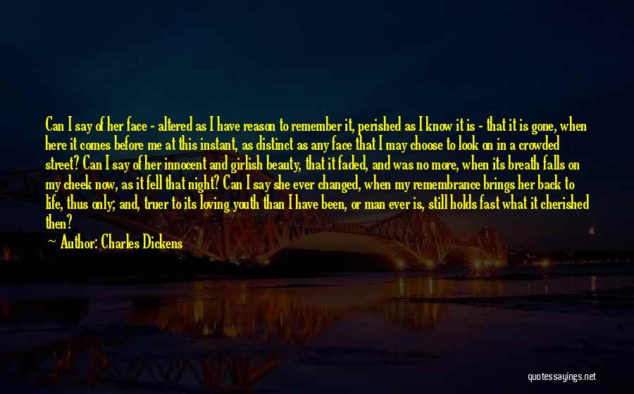 Loving Life As It Is Quotes By Charles Dickens