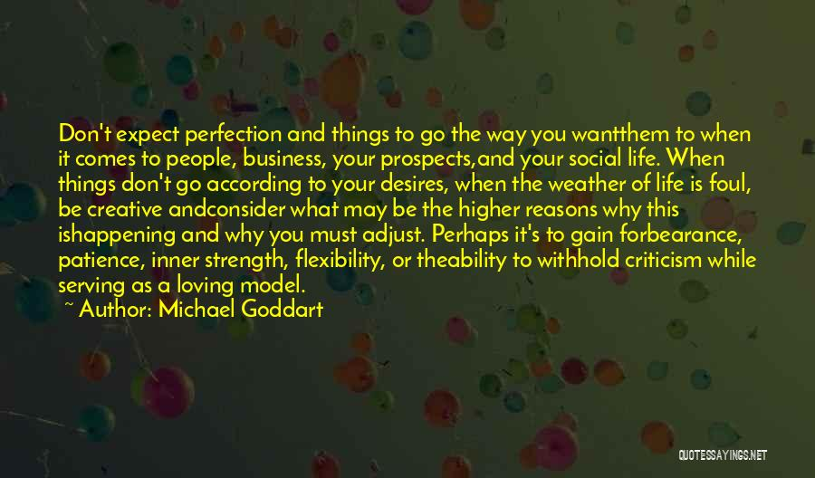 Loving Life As It Is Quotes By Michael Goddart