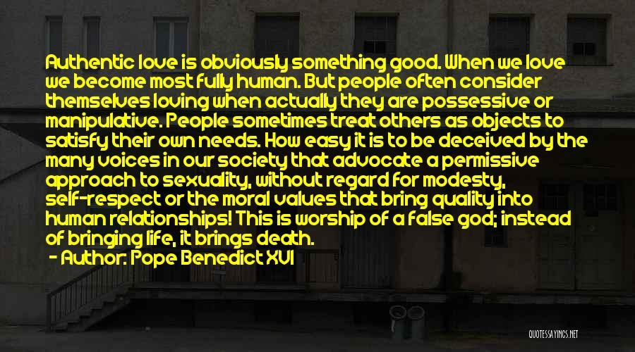 Loving Life As It Is Quotes By Pope Benedict XVI