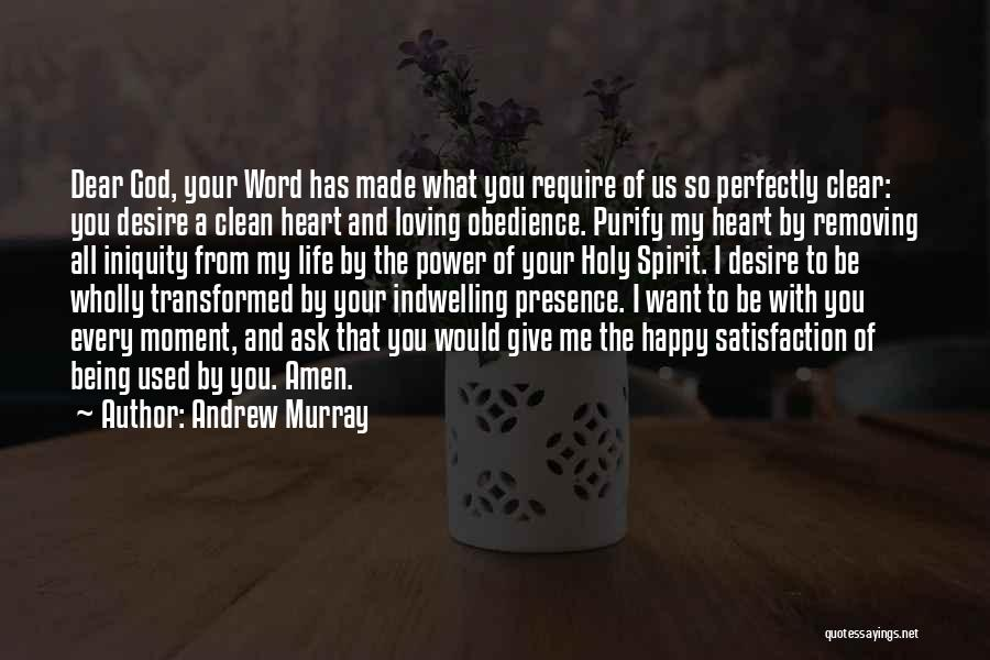 Loving Life At The Moment Quotes By Andrew Murray