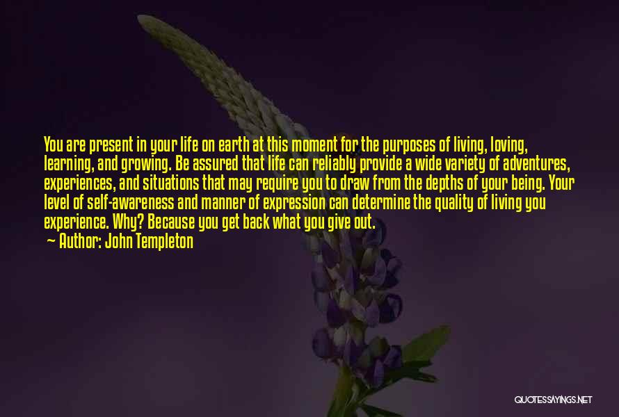 Loving Life At The Moment Quotes By John Templeton
