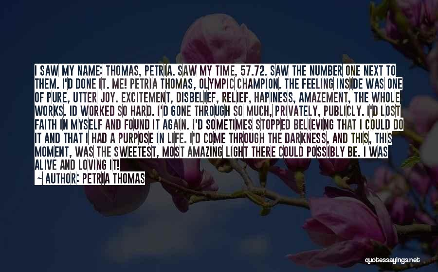 Loving Life At The Moment Quotes By Petria Thomas