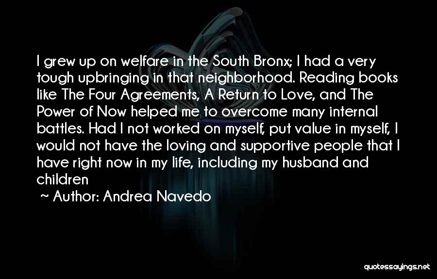 Loving Life Now Quotes By Andrea Navedo