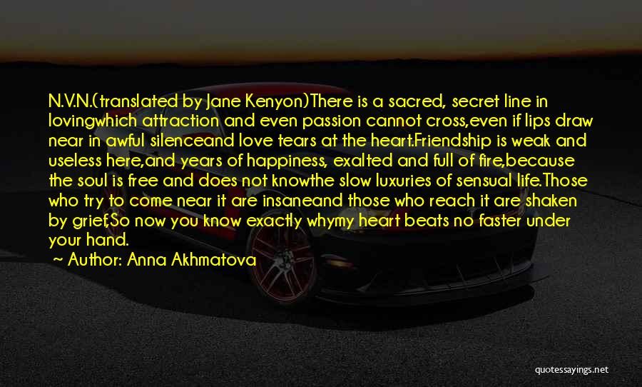 Loving Life Now Quotes By Anna Akhmatova