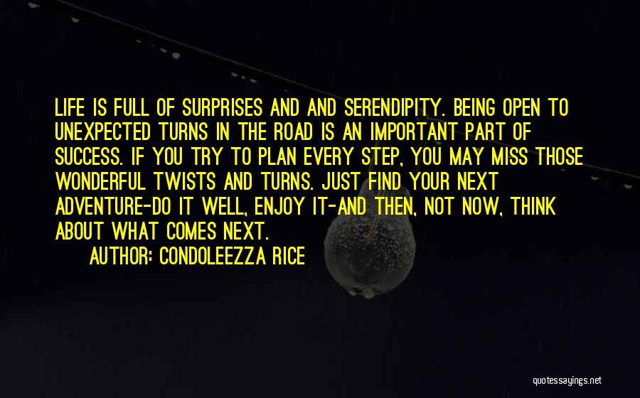 Loving Life Now Quotes By Condoleezza Rice