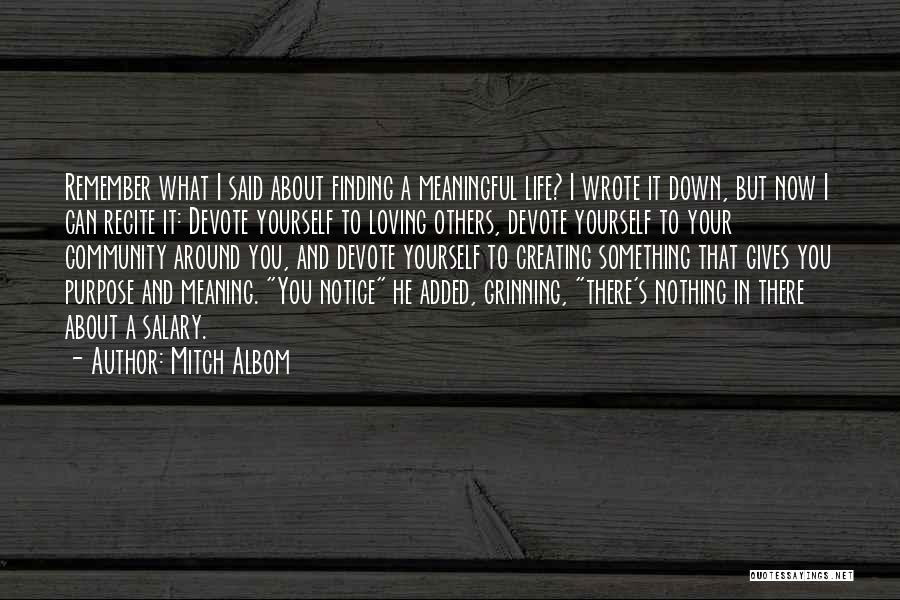 Loving Life Now Quotes By Mitch Albom