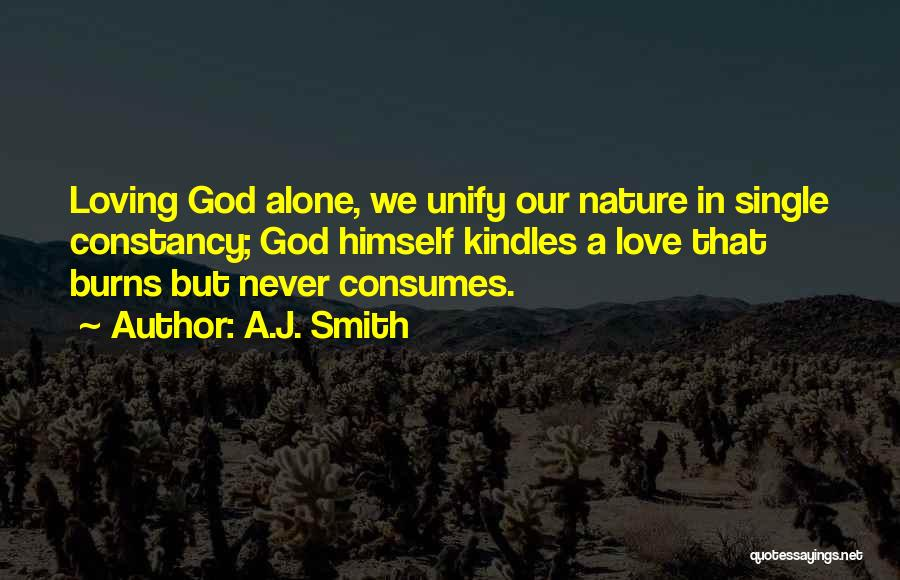 Loving Nature Quotes By A.J. Smith