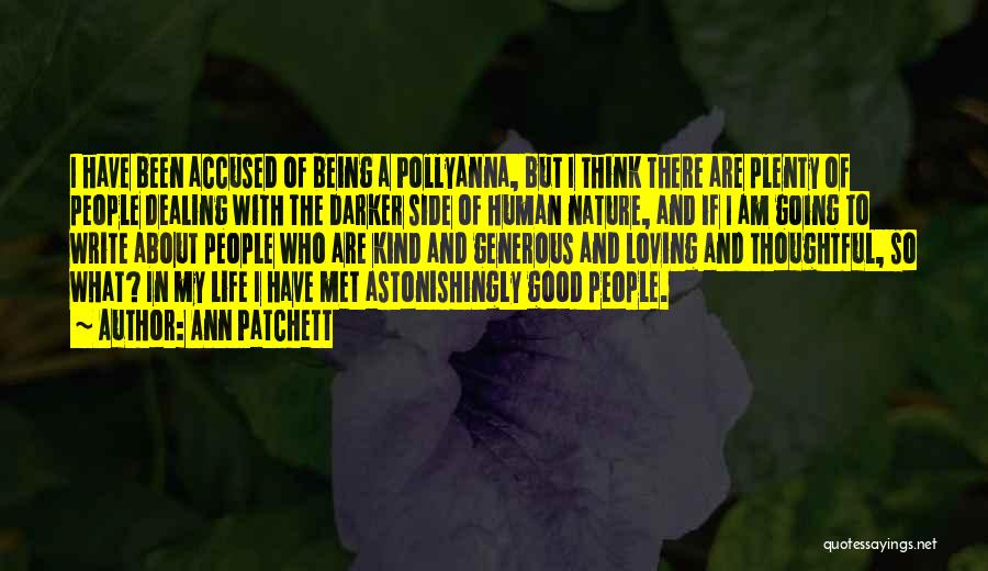 Loving Nature Quotes By Ann Patchett