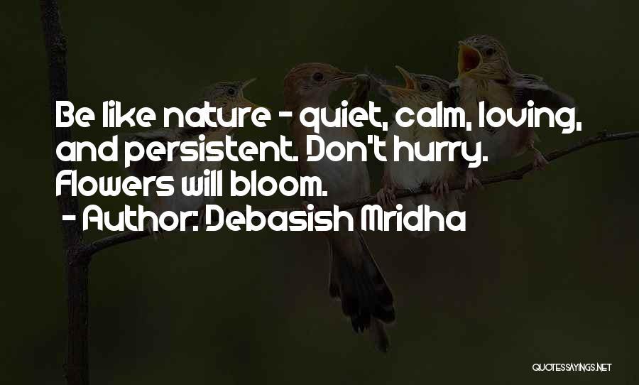 Loving Nature Quotes By Debasish Mridha