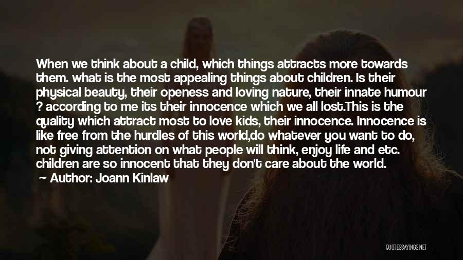 Loving Nature Quotes By Joann Kinlaw