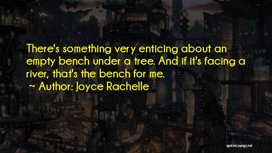 Loving Nature Quotes By Joyce Rachelle
