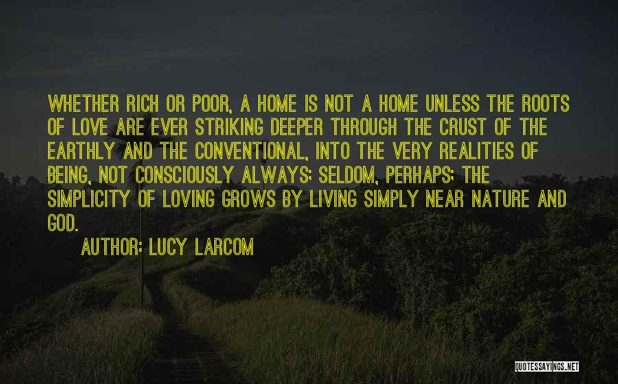 Loving Nature Quotes By Lucy Larcom