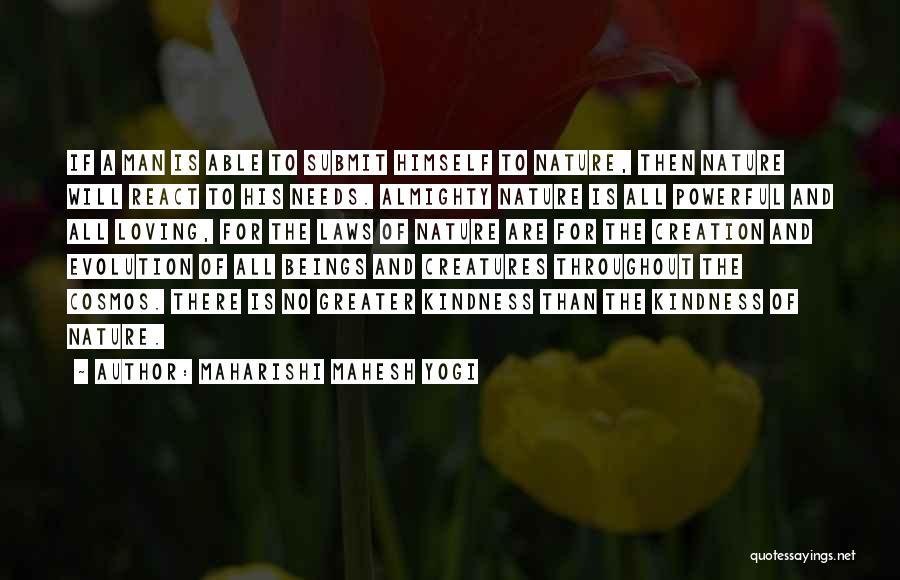 Loving Nature Quotes By Maharishi Mahesh Yogi